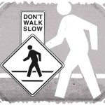 How to deal with Slow Walking People