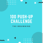 My Journey to 100 Push-ups: The Beginning