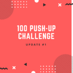 My Journey to 100 Push-ups: Update 1